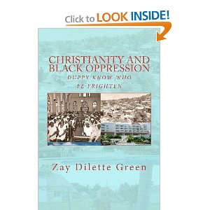 Zey Green's book on Christianity and Black Oppression at Amazon