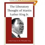 The Liberatory Thought of Martin Luther King, Jr., Edited by Robert Birt